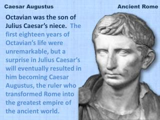 Caesar Augustus                                    Ancient Rome