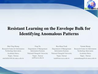 Resistant Learning on the Envelope Bulk for Identifying Anomalous Patterns