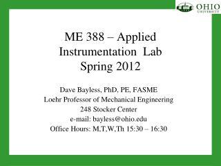 ME 388 – Applied  Instrumentation  Lab Spring  2012
