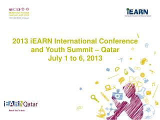 2013 iEARN International Conference and Youth Summit – Qatar July 1 to 6, 2013