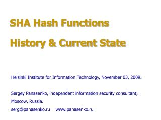 SHA Hash Functions History  Current State