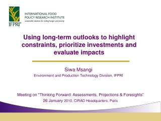 Using long-term outlooks to highlight constraints, prioritize investments and evaluate impacts