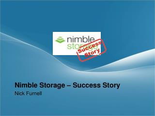 Nimble Storage � Success Story
