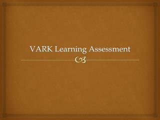 VARK Learning Assessment