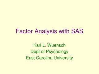 Factor Analysis with SAS
