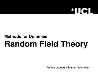 Methods for Dummies  Random Field Theory