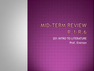 Mid-Term review r.1-r.6