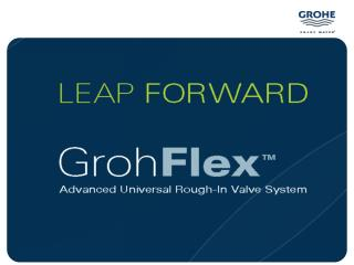 GrohFlex  Advanced Universal Rough-In Valve System