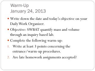 Warm-Up January 24, 2013
