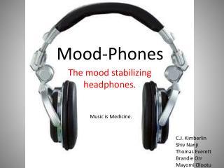 Mood-Phones