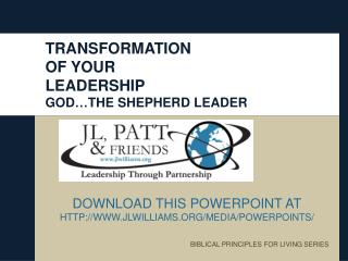 TRANSFORMATION  OF YOUR  LEADERSHIP GOD…THE SHEPHERD LEADER