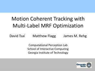 Motion Coherent Tracking with  Multi-Label MRF Optimization