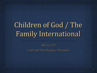 Children of God / The Family International