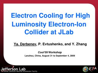 Electron Cooling for High Luminosity Electron-Ion Collider at  JLab