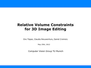 Relative Volume Constraints f or 3D Image Editing