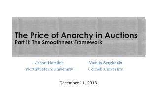 The Price of Anarchy in Auctions Part II: The Smoothness Framework