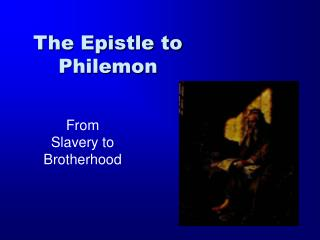 The Epistle to Philemon