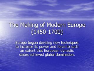 The Making of Modern Europe 1450-1700