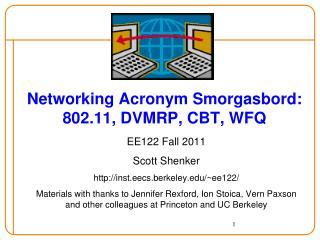 Networking Acronym Smorgasbord: 802.11, DVMRP, CBT, WFQ