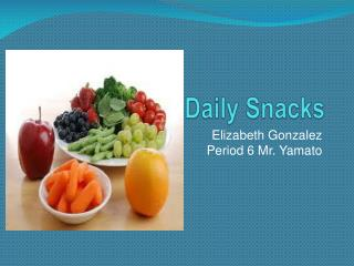 Daily Snacks
