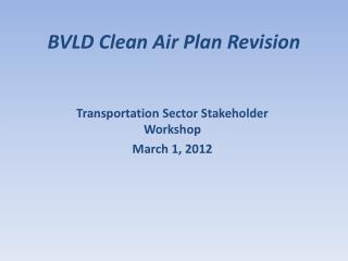 BVLD Clean Air Plan Revision