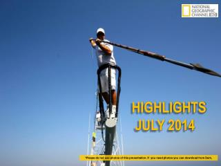 HIGHLIGHTS  JULY 2014