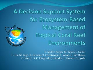 A Decision Support System for Ecosystem-Based Management of Tropical Coral Reef Environments