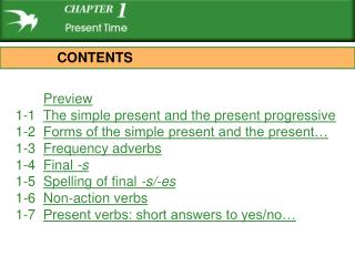 Preview       1-1   The simple present and the present progressive