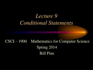 Lecture  9 Conditional Statements