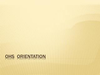 OHS  Orientation