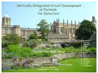 Vertically Integrated Circuit Development at Fermilab   for Detectors