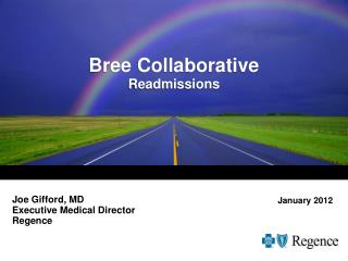 Bree  Collaborative Readmissions
