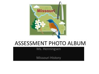 ASSESSMENT PHOTO ALBUM