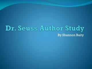 Dr. Seuss Author Study