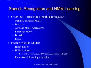 Speech Recognition and HMM Learning