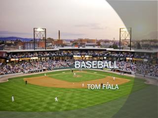 Baseball Tom Fiala