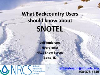What Backcountry Users should know about  SNOTEL