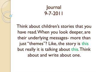 Journal 9-7-2011