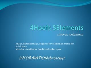 4Hoofs 5Elements