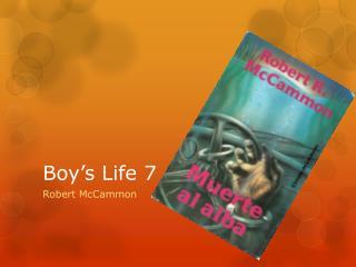 Boy's Life 7