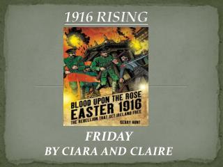 1916 RISING