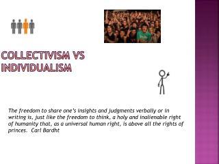 COLLECTIVISM VS INDIVIDUALISM