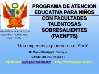PROGRAMA DE ATENCION EDUCATIVA PARA NIÑOS CON FACULTADES TALENTOSAS SOBRESALIENTES (PAENFTS)