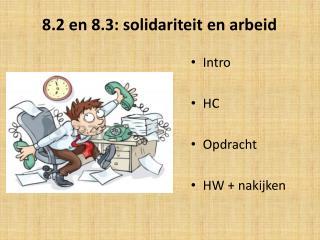 8.2 en 8.3: solidariteit en arbeid