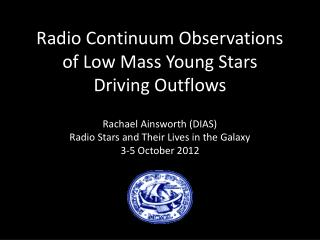 Radio Continuum Observations  of Low Mass Young Stars  Driving Outflows