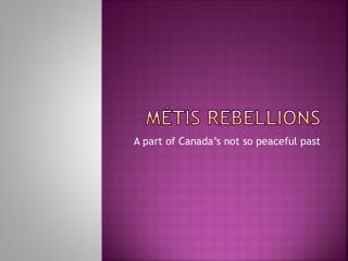 Métis rebellions
