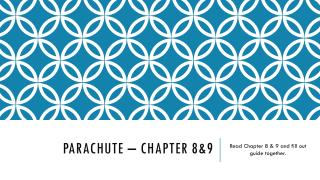Parachute – Chapter 8&9