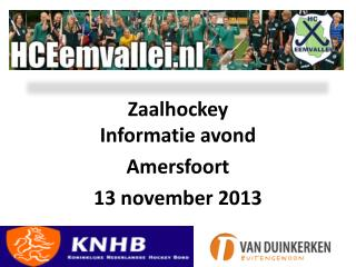 Zaalhockey Informatie avond