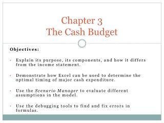 Chapter 3 The Cash Budget
