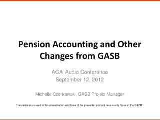 Pension Accounting and Other Changes from GASB